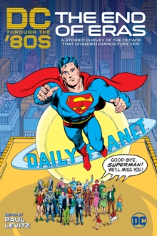 DC Through the 80's: The End of Eras, Paperback / softback Book