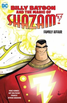 Billy Batson and the Magic of Shazam! Book One, Paperback / softback Book