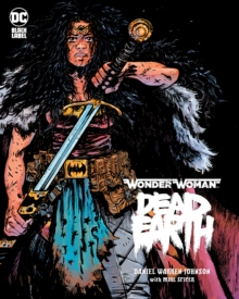 Wonder Woman: Dead Earth, Hardback Book