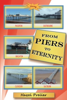 From Piers to Eternity, Paperback / softback Book