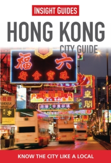 Insight Guides: Hong Kong City Guide, Paperback Book