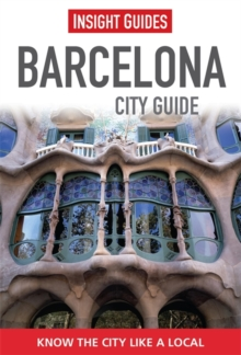 Insight Guides: Barcelona City Guide, Paperback Book