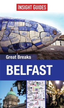 Insight Guides: Great Breaks Belfast, Paperback Book
