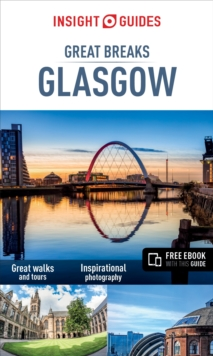 Insight Guides: Great Breaks Glasgow - Glasgow Guide, Paperback / softback Book