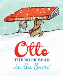 Otto the Book Bear in the Snow, Paperback Book