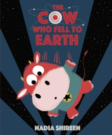 The Cow Who Fell to Earth, Paperback Book