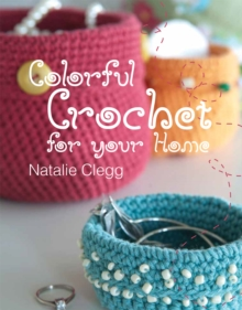 Hip Crochet : Projects for the Home, Paperback Book