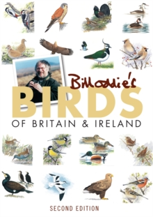 Bill Oddie's Birds of Britain & Ireland, Paperback Book