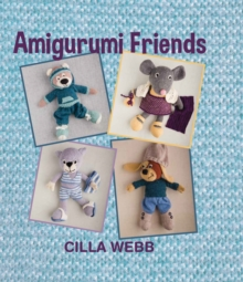 Amigurumi friends, Hardback Book