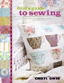 Girl's guide to sewing, Paperback Book