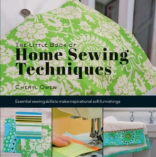 Little Book of Home Sewing Techniques, Hardback Book