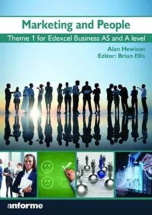 Marketing and People : Theme 1 for Edexcel Business as and A Level, Paperback / softback Book