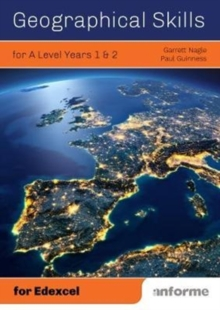 Geographical Skills for A Level Years 1 & 2 - for Edexcel, Paperback Book