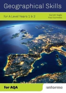 Geographical Skills for A Level Years 1 & 2 - for AQA, Paperback Book