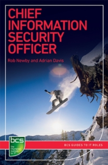Chief Information Security Officer : Careers in information security, Paperback / softback Book