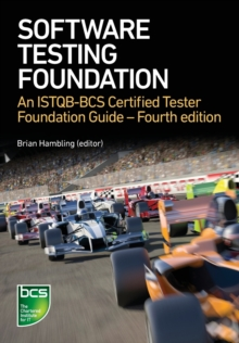 Software Testing : An ISTQB-BCS Certified Tester Foundation guide, Paperback / softback Book