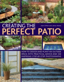 Creating the Perfect Patio, Paperback Book