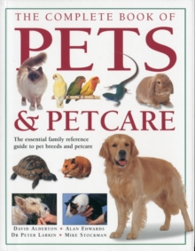 Complete Book of Pets and Petcare, Paperback / softback Book
