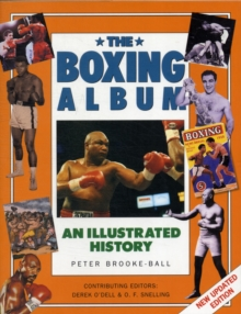 The Boxing Album : An Illustrated History, Paperback Book
