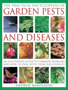Practical Encyclopedia of Garden Pests and Diseases, Paperback Book