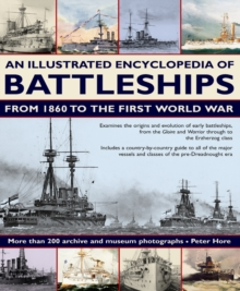 Illustrated Encyclopedia of Battleships from 1860 to the First World War, Paperback Book