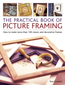 Practical Book of Picture Framing, Paperback Book