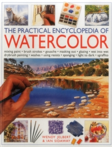 The Practical Encyclopedia of Watercolour, Paperback Book