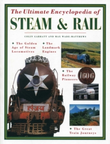 Ultimate Encyclopedia of Steam & Rail, Paperback / softback Book