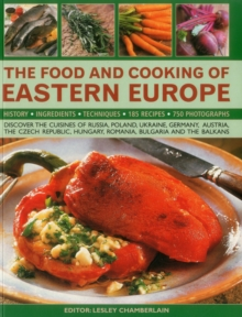 Food and Cooking of Eastern Europe, Paperback / softback Book