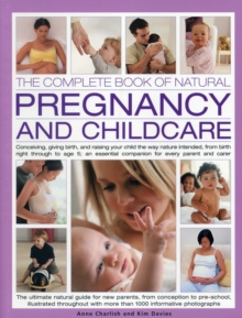 Complete Book of Natural Pregnancy and Childcare, Paperback Book