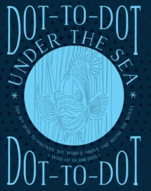 Dot-to-Dot Under the Sea, Paperback / softback Book