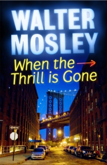 When the Thrill is Gone, Paperback Book