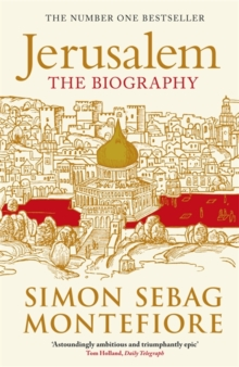 Jerusalem : The Biography, Paperback Book
