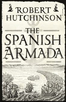 The Spanish Armada, Paperback Book