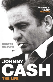 Johnny Cash : The Life, Paperback Book