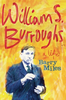 William S. Burroughs : A Life, Paperback Book