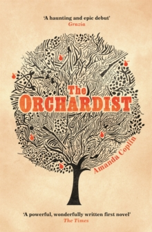 The Orchardist, Paperback / softback Book