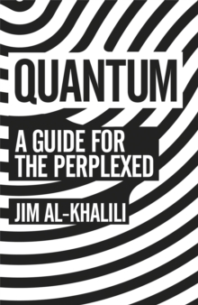 Quantum : A Guide For The Perplexed, Paperback / softback Book
