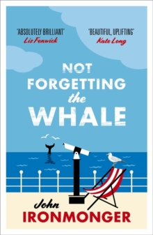 Not Forgetting The Whale, Paperback Book