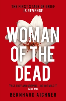 Woman of the Dead : A Thriller, Paperback Book