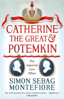 Catherine the Great and Potemkin : The Imperial Love Affair, Paperback / softback Book
