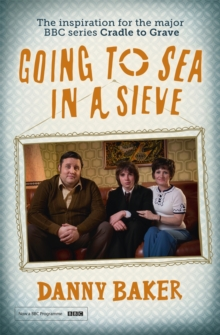 Going to Sea in a Sieve : The Autobiography, Paperback Book