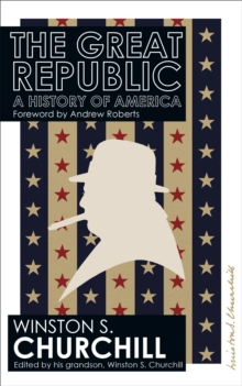 The Great Republic : A History Of America, Paperback / softback Book