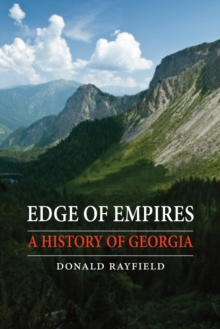 Edge of Empires : A History of Georgia, Hardback Book