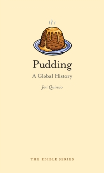 Pudding : A Global History, Hardback Book