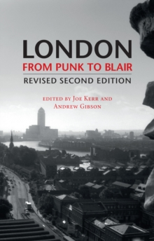 London from Punk to Blair, Paperback / softback Book