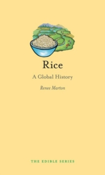 Rice : A Global History, Hardback Book