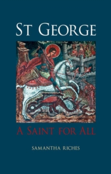 St George : A Saint for All, Hardback Book
