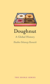 Doughnut : A Global History, Paperback / softback Book
