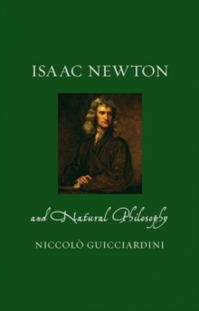 Isaac Newton and Natural Philosophy, Hardback Book
